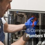 5 Common Parts Plumbers Replace