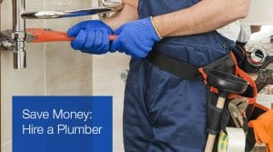 Save Money Hire a Plumber